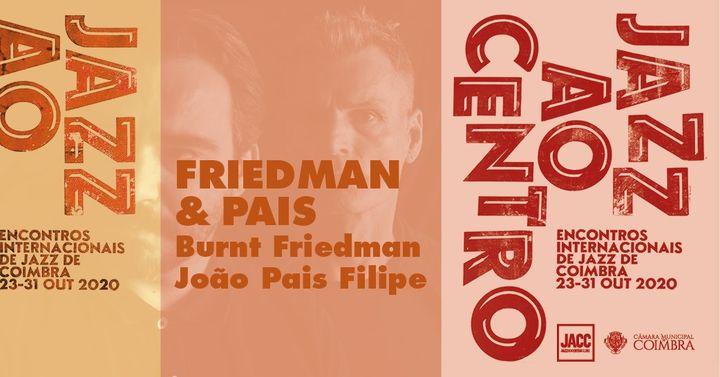 Jazz ao Centro 2020 | Friedman & Pais