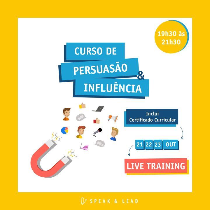 Curso Persuasão e Influência – Live Training (online) – 21, 22 e 23 Outubro