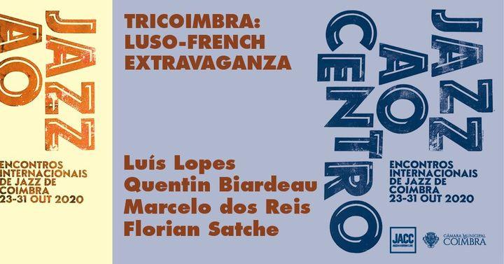 Jazz ao Centro 2020 | Lopes / Biardeau / dos Reis / Satche