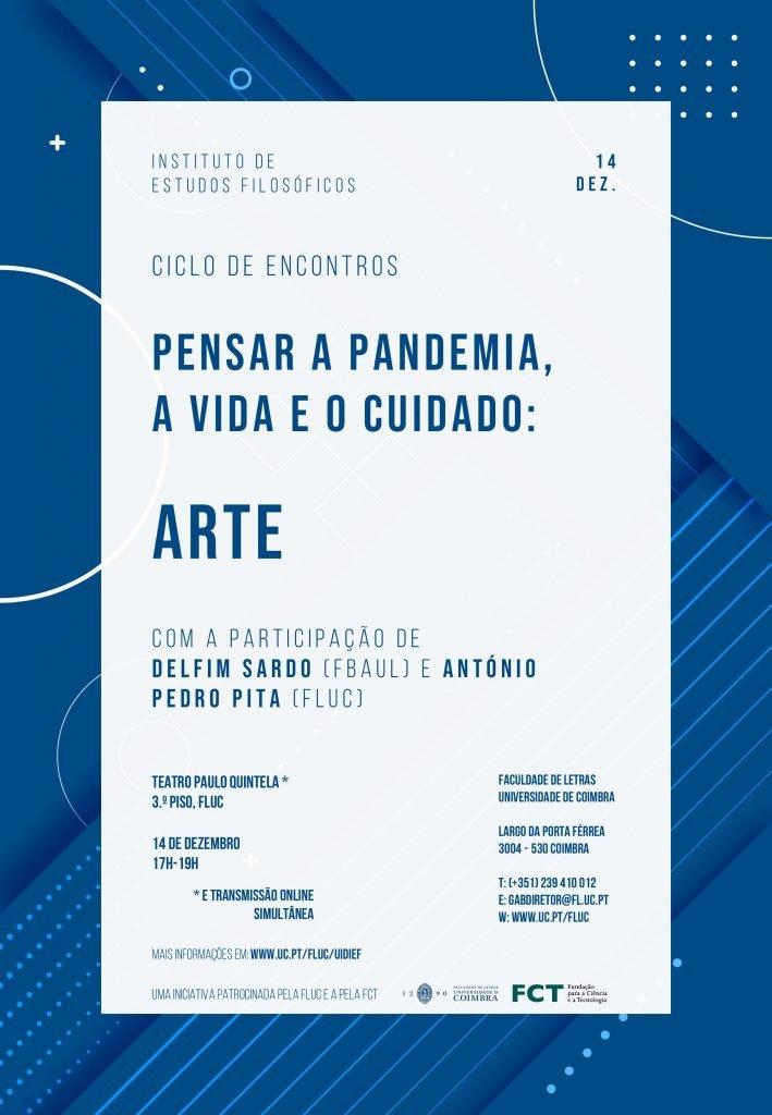 """Arte   Ciclo de Encontros """"Pensar a Pandemia, a Vida e o Cuidado"""""""