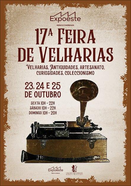 17ª FEIRA DAS VELHARIAS, ANTIGUIDADES, ARTESANATO, COLECCIONISMO E CURIOSIDADES