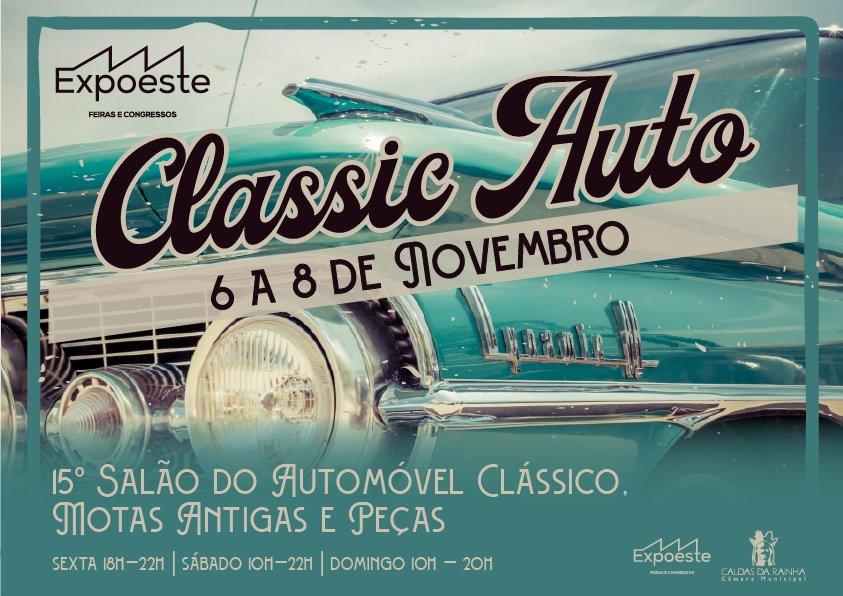 Classic Auto 2020 - 15º Salão do Automóvel Clássico, Motas Antigas e Peças
