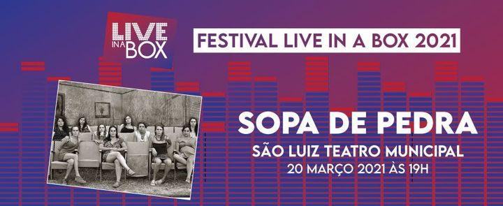 Sopa de Pedra   Festival Live in a Box   Lisboa