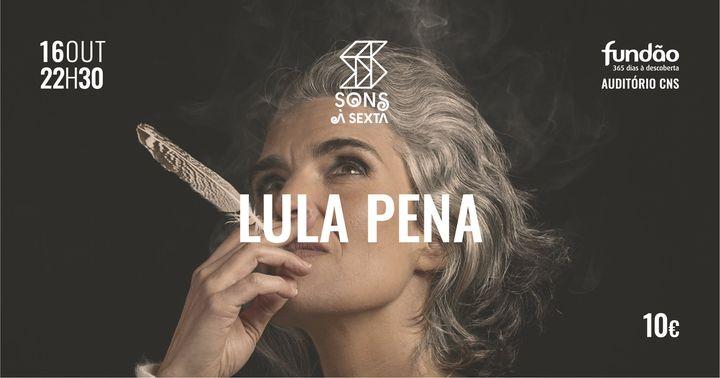 Sons à Sexta com Lula Pena