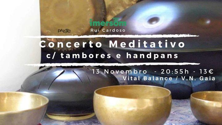 Concerto Meditativo C/ tambores e handpans