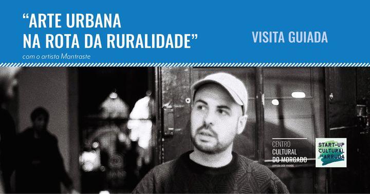 """""""Arte Urbana na Rota da Ruralidade"""""""