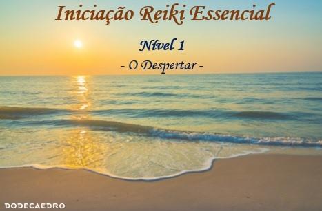 Reiki Essencial - Nível 1