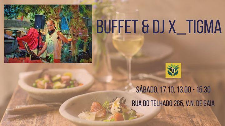 Buffet com Dj X_TIGMA