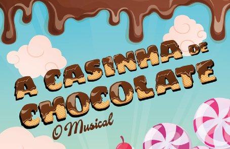 A CASINHA DE CHOCOLATE - O MUSICAL / EM ...