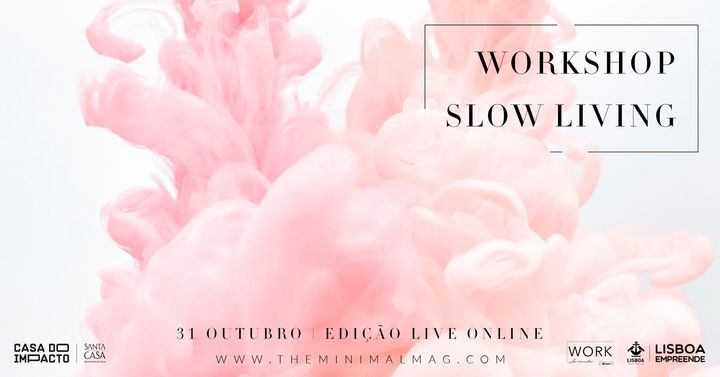 Workshop Slow Living | Últimos 2 Lugares