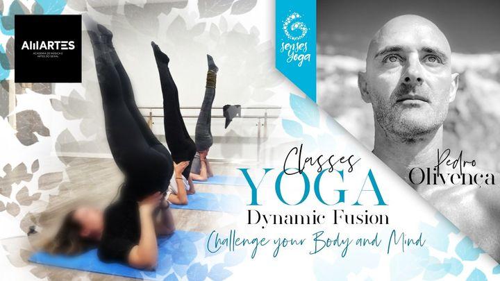 Dynamic Fusion Yoga Class w/ Pedro Olivença - Seixal 19h30