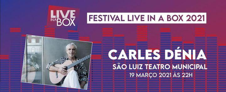 Carles Dénia | Festival Live in a Box | Lisboa