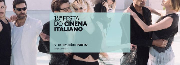 13ª Festa do Cinema Italiano | Porto