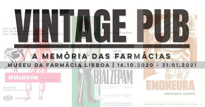 Exposição 'Vintage PUB, a memória das farmácias'