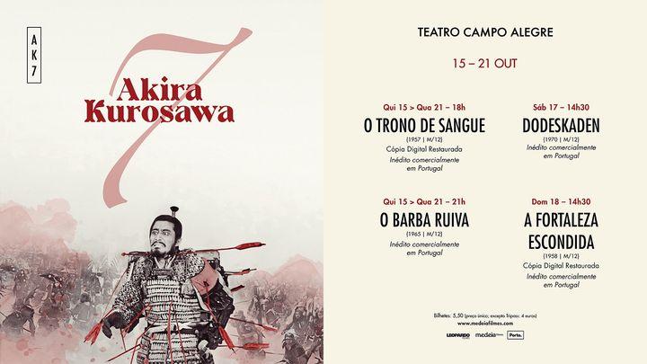 SETE AKIRA KUROSAWA: 15>21 Outubro | Teatro Campo Alegre