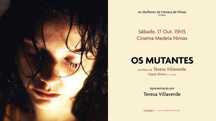 Sessão Especial: OS MUTANTES (1998), um filme de Teresa Villaverde | Cinema Nimas