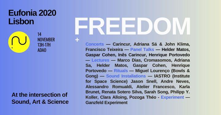 Eufonia Lisbon 2020: Freedom