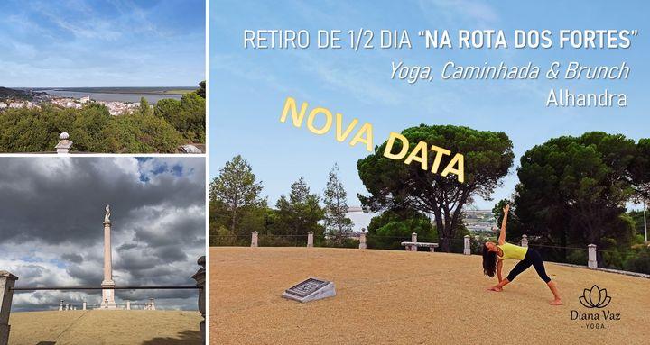 Yoga, Caminhada & Brunch na 'Rota dos Fortes' - Alhandra - 2.ª DATA