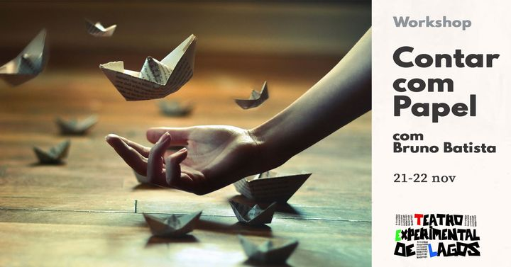 Contar com Papel (origami e narração) * workshop