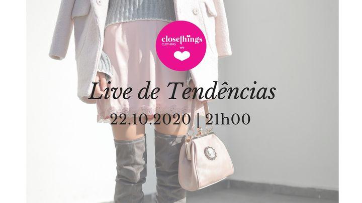 Live 'Tendências'