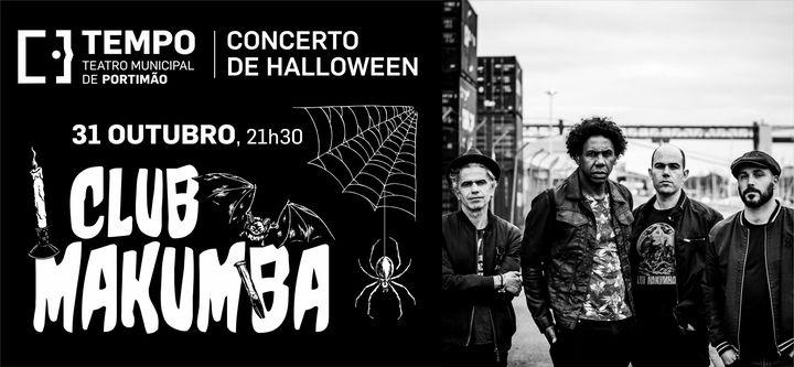 Concerto de Halloween: Club Makumba | Portimão