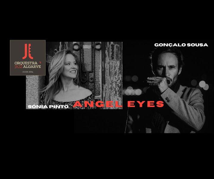 Sónia Pinto | Gonçalo Sousa | Orq. Jazz Algarve | 'Angel Eyes'