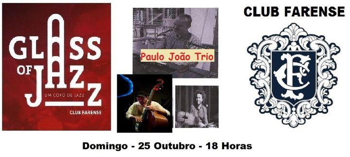 Glass of JAZZ - Paulo João Trio