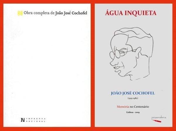 Apresentação dos livros Obra Completa de João José Cochofel e Água Inquieta, João José Cochofel (1919-1982)