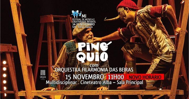 PINÓQUIO com ORQUESTRA FILARMONIA DAS BEIRAS | Mi – Festival de Música e Criatividade Infantil