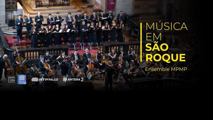 Em direto: Ensemble MPMP na 32ª Temporada Música em São Roque