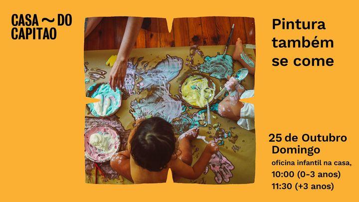 Pintura também se come • oficinal infantil na casa