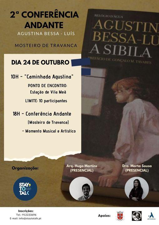 2ª Conferência Andante - Agustina Bessa-Luís