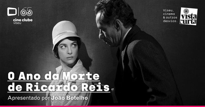 O Ano da Morte de Ricardo Reis (João Botelho, 2020)