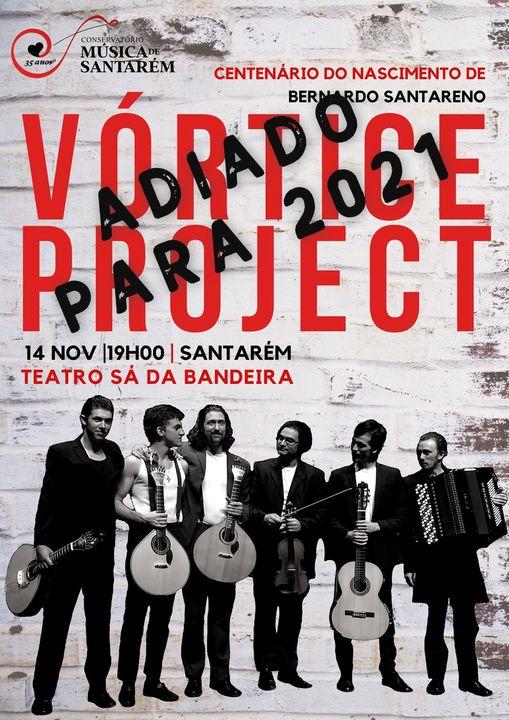 ADIADO | Concerto Vórtice Project _ Com. Centenário Bernardo Santareno
