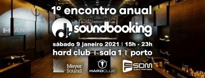 1º Encontro Anual Soundbooking I 9 Janeiro 2021 I HardClub Porto
