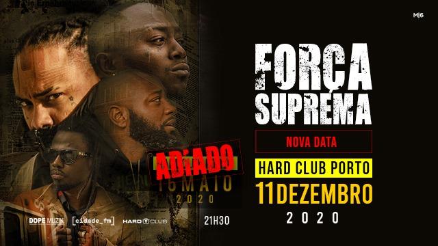 Força Suprema - Hard Club Porto