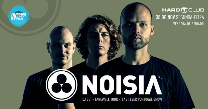 Wipeout Open Air presents Noisia (Last Portugal Show) :: Porto