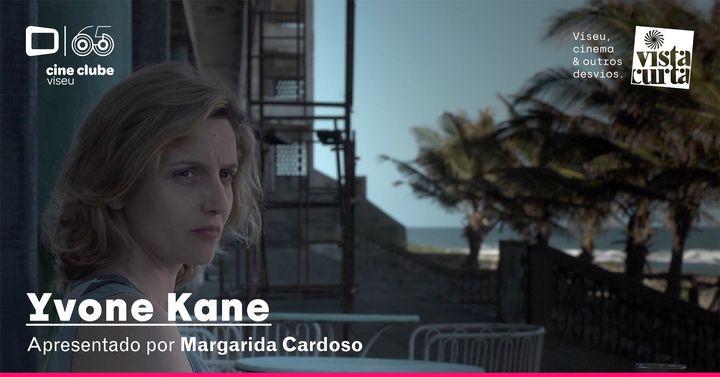 Yvone Kane (Margarida Cardoso, 2014)