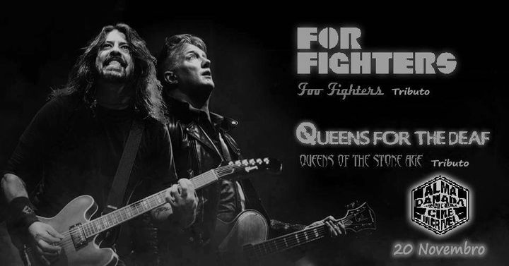 FOR FIGHTERS + QUEENS FOR THE DEAF //