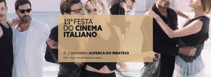 13.ª Festa do Cinema Italiano | Alverca