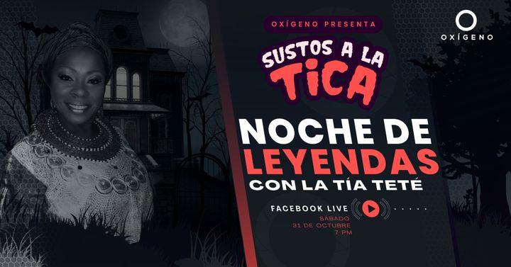 Noche de leyendas con la Tía Teté -  FB Live