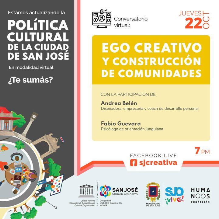 Conversatorio Virtual: Ego Creativo y Construcción de Comunidades