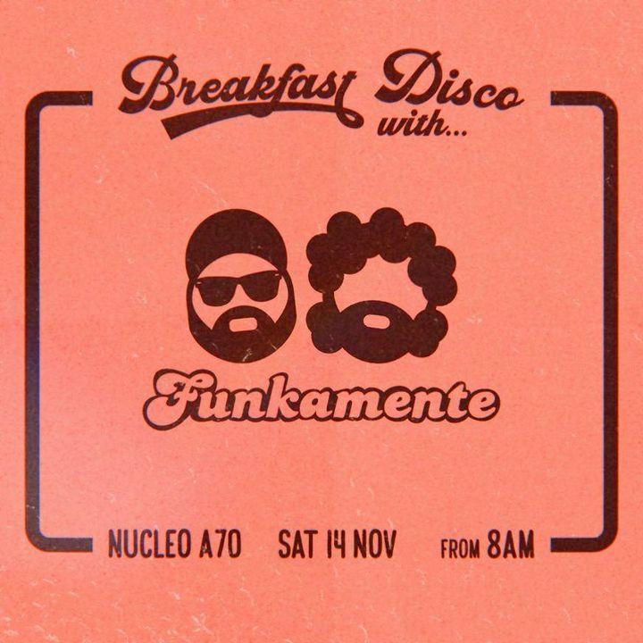 Breakfast Disco with Funkamente