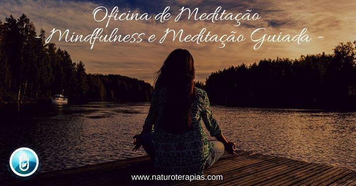 Oficina de Meditação - Mindfulness e Meditação Guiada