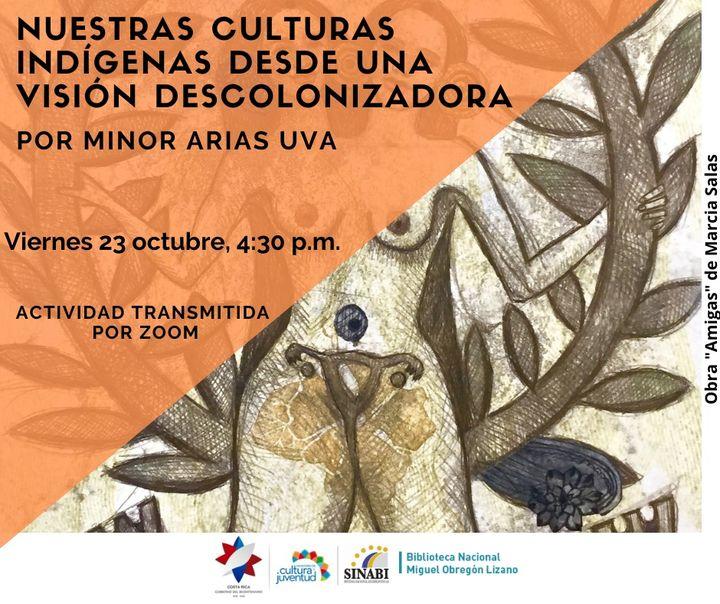 Nuestras culturas indígenas desde una visión descolonizadora