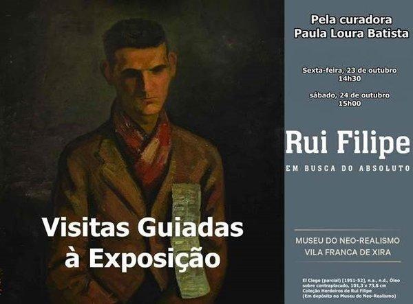 """Visita Guiada à Exposição """"Rui Filipe – Em Busca do Absoluto"""""""