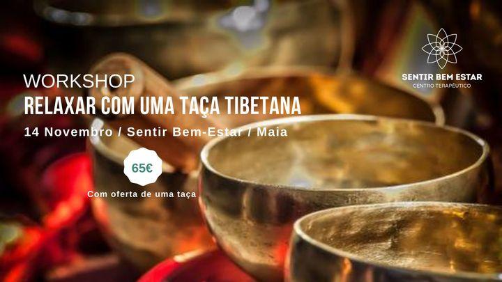 Workshop: Relaxar com uma taça tibetana