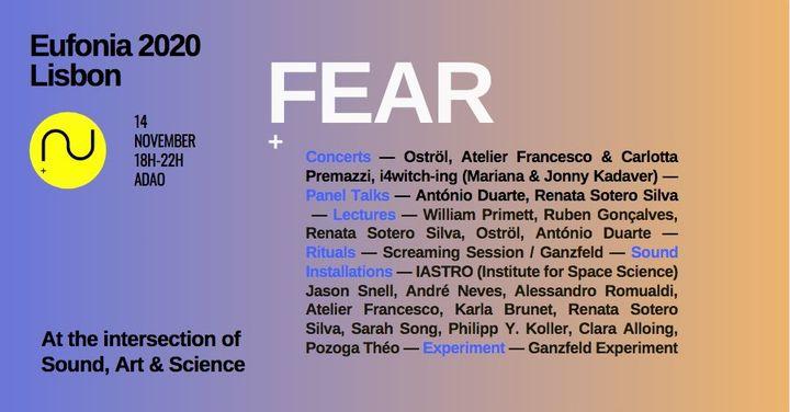 Eufonia Lisbon 2020: Fear