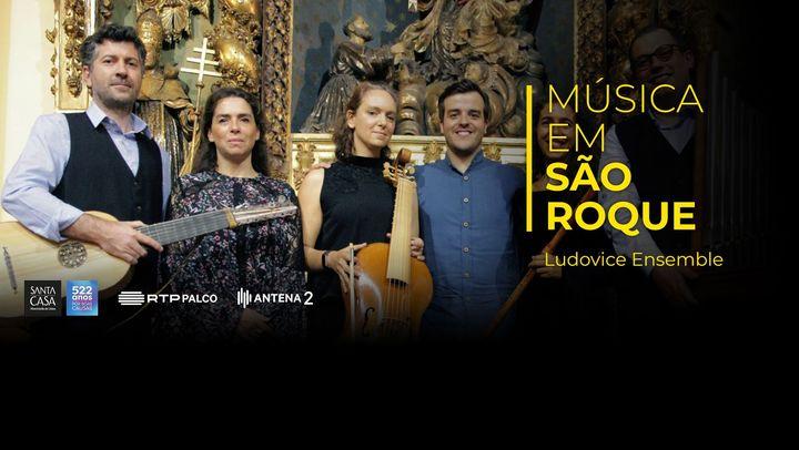Em direto: Ludovice Ensemble na 32ª Temporada Música em São Roque
