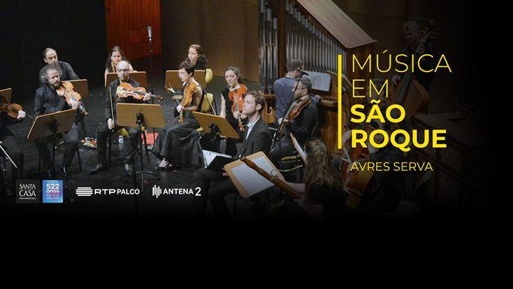 Em direto: AVRES SERVA na 32ª Temporada Música em São Roque